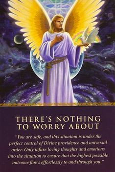 Archangel Michael - Angel Card Reading: There's nothing to worry about! Stop the worries darling :-)