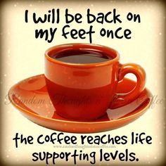 Coffee: Life Support