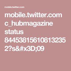 mobile.twitter.com c_hubmagazine status 844538156108132352?s=09