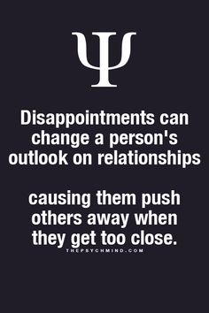 That's me I push away...I sabotage the relationship and I don't even know I'm doing it...what happens when you been hurt so many times..you can't see the good ones.