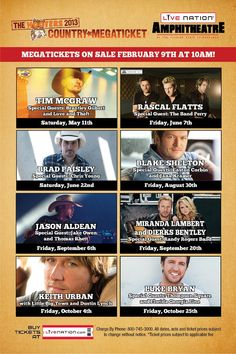 Tire Kingdom 2013 Cruzan Amphitheatre Country Megaticket ONSALE NOW: Which of the Megaticket artists are you looking forward to seeing the most? Jana Kramer, The Band Perry, Upcoming Concerts, Easton Corbin, Rascal Flatts, Brad Paisley, Chris Young, Tim Mcgraw, Blake Shelton