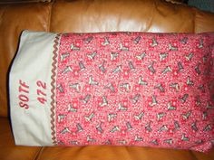 one of my SOTF pillow cases for my trailer.  I'm sister #472 Sisters on the Fly. by grace