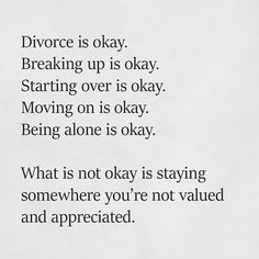 Image shared by Heartbeat 💖. Find images and videos about love, black and white and quotes on We Heart It - the app to get lost in what you love. Starting Over Quotes, Over It Quotes, Fact Quotes, Love Quotes, Chance Quotes, Ending A Relationship, Getting Divorced, Divorce Quotes, Move Mountains