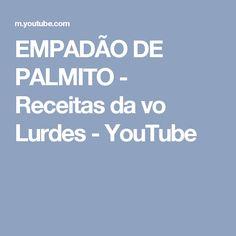 EMPADÃO DE PALMITO - Receitas da vo Lurdes - YouTube