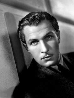 Vincent Price:  So handsome, yet so evil on screen.