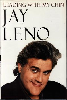 Leading With My Chin by Jay Leno and Bill Zehme (1996, Hardcover)