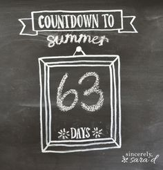 Countdown chalkboard - includes free printables!