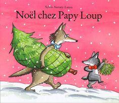 Noël chez Papy Loup par AUZARY-LUTON, SYLVIE
