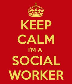 KEEP CALM I'M A SOCIAL WORKER - KEEP CALM AND CARRY ON Image Generator - brought to you by the Ministry of Information