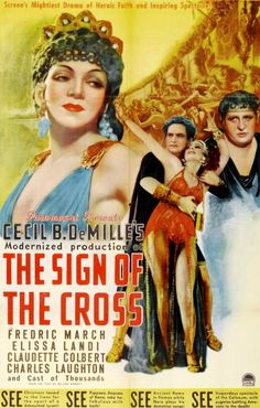 Cecil B. DeMille's The Sign of the Cross starring Claudette Colbert