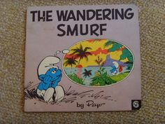 Vintage 1980 The Wandering Smurf Book By Peyo in Books, Comics & Magazines, Antiquarian & Collectable | eBay