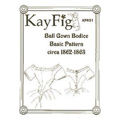 Amazon Drygoods - Ball Gown Bodice c. 1862-1863, $14.95 (http://www.amazondrygoods.com/products/ball-gown-bodice-c-1862-1863.html)