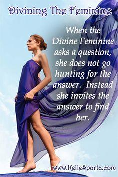 Divining The Feminine - What IS The Divine Feminine?