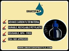 For safe and trusted filtered water bottle, choose SmartDrop™  ~ with The Most Advance Carbon Filter Material, BPA - Free and FDA/NSF Approved. #FilteredWaterBottle #BPAfree #SmartDrop #SafeAndHealthy  For more info, visit our site at www.SmartDropBottle.com or send us direct email at orders@smartdropbottle.com.