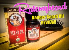 Read Ratemybeard's Badger Beard Oil review - no badgers where harmed during the production of this beard oil! Please read and share with your friends!