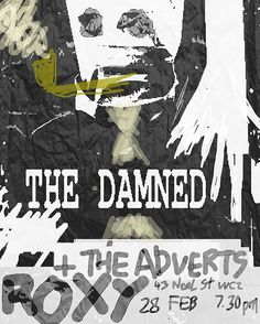 The Damned Plus The Adverts 1977 by Enki Art Classic Rock And Roll, Rock N Roll, The Damned Band, Punk Poster, Concert Posters, Movie Posters, Music Flyer, Group Work, Post Punk