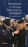 Marokkaan in Europa, crimineel in Nederland