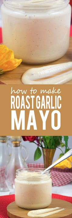 How To Make Roast Garlic Mayo - The BEST garlic mayo that tastes 100x better than store bought! Super easy to make with just a few ingredients, you'll never buy mayo again!!