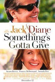 Something's Gotta Give *** Minden végzet nehéz Poster