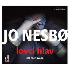 iTunes Cover Studio.cz: Jo Nesbø: Lovci hlav (čte Filip Švarc) CD Cover Ernest Hemingway, Cd Cover, Video Film, Spoken Word, Soundtrack, Itunes, Thriller, Roman, Movies