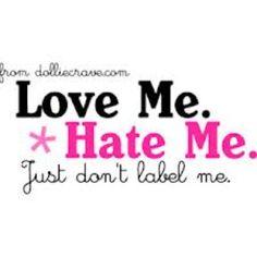 Love Me or Hate Me....I'm always ME!!