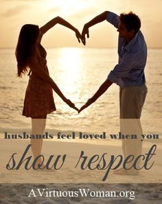 Husbands feel loved when you show respect. What a virtuous woman does for her significant other. Godly Wife, Godly Marriage, Marriage Tips, Happy Marriage, Love And Marriage, Husband Day, Love My Husband, Wives Submit, Virtuous Woman