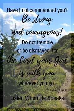 If God says go, GO. Don't look at the obstacles; look to our God.