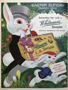 Dying for Chocolate: Easter Bunny: Whitman's Sampler Vintage Ads Easter Art, Easter Candy, Easter Treats, Vintage Easter, Vintage Holiday, Retro Ads, Vintage Advertisements, Whitman Sampler, Magazine Covers
