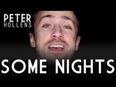 Peter Hollens a Capella cover of Some Nights by fun. This is just as good as the original.