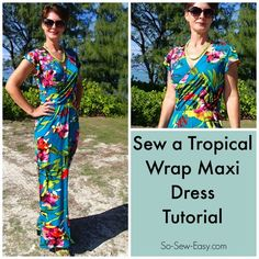 Free pattern, full video tutorial on how to sew a tropical wrap maxi dress pattern. Flattering fit with full length skirt, flutter sleeves and wrap bodice.