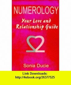 Numerology Your Love and Relationship Guide (9781862043312) Sonia Ducie , ISBN-10: 1862043310  , ISBN-13: 978-1862043312 ,  , tutorials , pdf , ebook , torrent , downloads , rapidshare , filesonic , hotfile , megaupload , fileserve