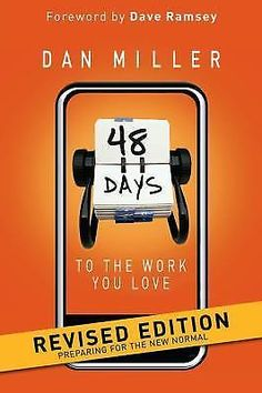 48 Days to the Work You Love:Preparing for the New Normal by Dan Miller-Revised