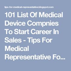 101 List Of Medical Device Compnies To Start Career In Sales - Tips For Medical Representative For Success In Medical Sales