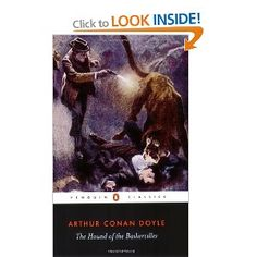 The Hound of the Baskervilles by Sir Arthur Conan Doyle(Sherlock Holmes, ~ Classic mystery ~ Finished: January 2014 Sir Arthur, Arthur Conan Doyle, Classics To Read, Gothic Books, Crime Fiction, Horror Fiction, Horror Books, Fiction Novels, Penguin Classics