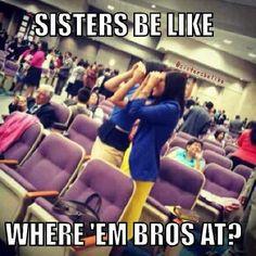 Sisters be like... Jw humor