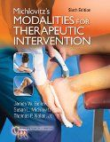 Read Books Michlovitz s Modalities for Therapeutic Intervention (PDF, ePub, Mobi) by James W Bellew Free Complete eBooks Literature Search, Classical Liberalism, Hand Therapy, Important Facts, Decision Making, Critical Thinking, Problem Solving, Case Study, Textbook