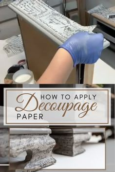 How To Apply Decoupage Paper How to Update your Furniture by applying Decoupage Decor Paper. I'm also sharing a quick tip on how to blend your decoupage paper onto ANY color makeover.