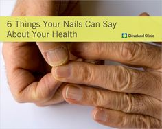 What your #nails can tell you about your body.