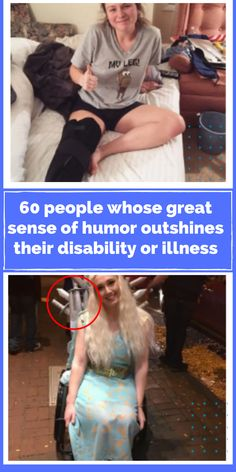 Unbelievable, 60 people whose sense of humor outweighs any disabilities or illnesses