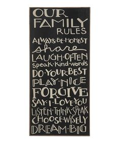Our Family Rules Plaque by Collins on #zulily #parenting #quotes #best