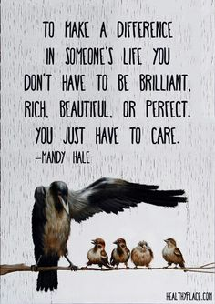 You have to care.