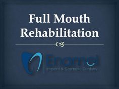 #Newport_coast_dentist With a full mouth rehabilitation we restore beauty and function by lengthening the teeth to their original size. http://www.slideshare.net/JesiKa3/full-mouth-rehabilitation-68477086