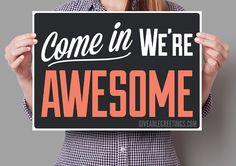 Einzelnen einseitig kommen wir bist super ©-lustig-Store oder Restaurant Open Signage auf Wellpappe Kunststoff