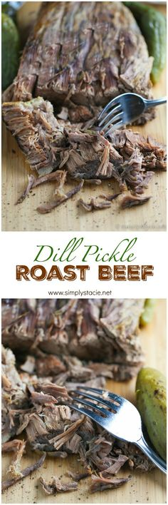 Dill Pickle Roast Beef--This might be the most simple slow cooker recipe ever! Dump a jar of pickles in a slow cooker with your preferred cut of beef. You'll be amazed in 8 hours what tastes your dinner will hold.