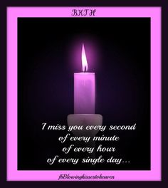 ♡ Keeping a candle lit in memory of my Mom in Heaven, xox ♡ six months anniversary ♡