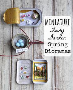 Miniature Fairy Garden Spring Dioramas: Easy to make Dioramas in a tuna tin, Altoids tin, and sardine tin, with free miniature printables.
