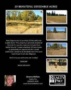 Real Estate For Sale: $400,000-Twenty Beautiful Dividable Usable Acres Located at End of Country Road Minutes from Town in Battle Ground, WA! Thanks for sharing Deanna Melton~Realty Pro, Vancouver, WA!   #RealEstate #ForSaleRealEstate #RealEstateForSale #BattleGroundRealEstate #RealEstateBattleGround #BattleGround #AcreageRealEstate #RealEstateAcreage #LevelAcreage #DividableAcreage #UsableAcreage
