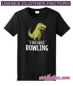 T-Rex Hates Bowling Funny Short Arms T-Shirt #tshirts #style #tees #fashion Bowling T Shirts, Unisex Clothes, American Sports, Sport T Shirt, T Rex, Cool Outfits, Arms, Funny, Stuff To Buy