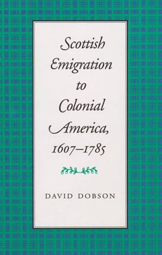 Before only a few hundred Scots had trickled into the American colonies, but by the early the number had risen to per year. A conservative estimate of the total number of Scots who Genealogy Sites, Genealogy Research, Family Genealogy, Mission Projects, Colonial America, Science Resources, Social Science, American History, Irish American