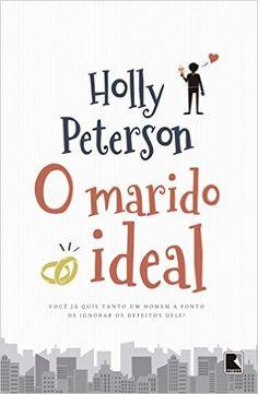 O Marido Ideal - Livros na Amazon.com.br